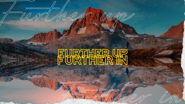 Further Up Further In  |  Week 2 Image